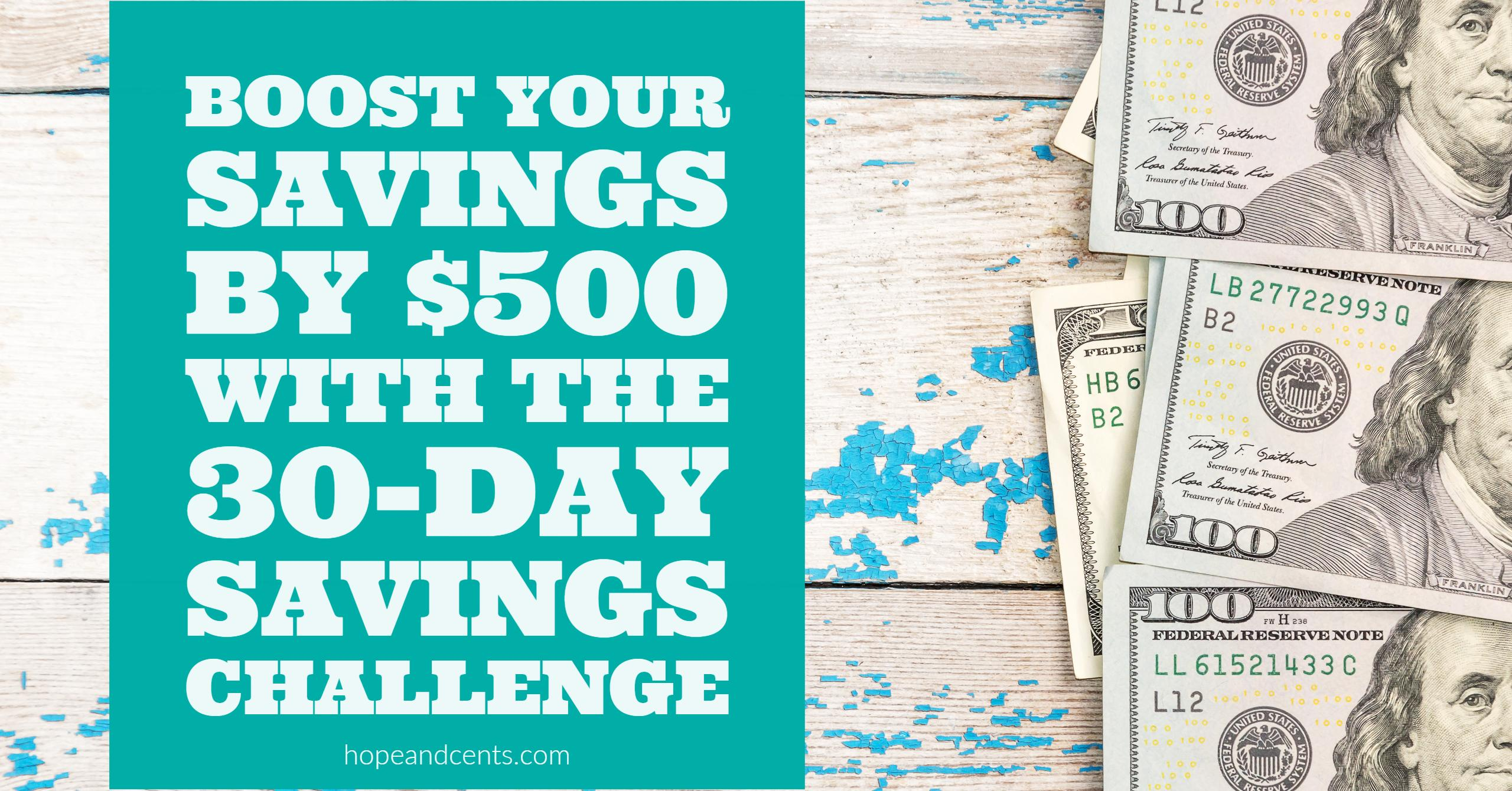 Boost Your Savings by $500 With the 30-Day Savings Challenge - Hope+Cents
